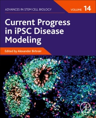 Cover image for Current Progress in iPSC Disease Modeling, Volume 14
