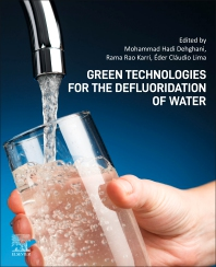Green Technologies for the Defluoridation of Water - 1st Edition - ISBN: 9780323857680