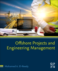Offshore Projects and Engineering Management - 1st Edition - ISBN: 9780323857956