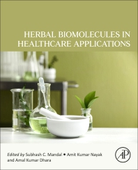 Herbal Biomolecules in Healthcare Applications - 1st Edition - ISBN: 9780323858526