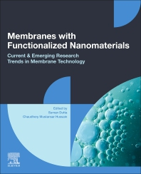 Membranes with Functionalized Nanomaterials - 1st Edition - ISBN: 9780323859462