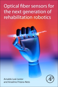 Cover image for Optical fiber sensors for the next generation of rehabilitation robotics