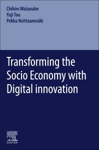 Transforming the Socio Economy with Digital innovation - 1st Edition - ISBN: 9780323884655, 9780323884662