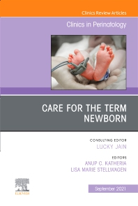 Cover image for Care for the Term Newborn, An Issue of Clinics in Perinatology