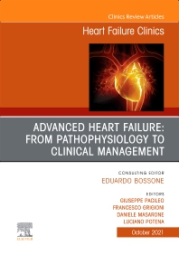 Cover image for Advanced Heart Failure: from Pathophysiology to Clinical management, An Issue of Heart Failure Clinics