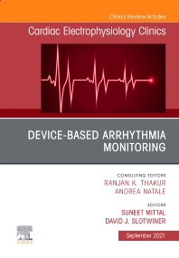 Cover image for Device-Based Arrhythmia Monitoring, An Issue of Cardiac Electrophysiology Clinics