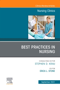 Cover image for Best Practices in Nursing, An Issue of Nursing Clinics