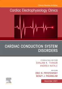 Cover image for Cardiac Conduction System Disorders, An Issue of Cardiac Electrophysiology Clinics