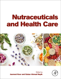 Nutraceuticals and Health Care - 1st Edition - ISBN: 9780323897792