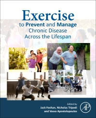Exercise to Prevent and Manage Chronic Disease across the Lifespan