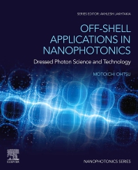 Off-Shell Applications in Nanophotonics - 1st Edition - ISBN: 9780323898492