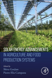 Solar Energy Advancements in Agriculture and Food Production Systems