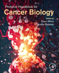 Protocol Handbook for Cancer Biology - 1st Edition - ISBN: 9780323900065, 9780323898171