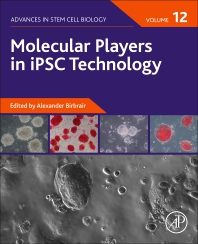 Cover image for Molecular Players in IPSC Technology, Volume 12