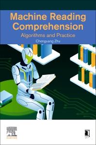 Machine Reading Comprehension - 1st Edition - ISBN: 9780323901185, 9780323901192