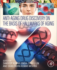 Anti-Aging Drug Discovery on the Basis of Hallmarks of Aging - 1st Edition - ISBN: 9780323902359