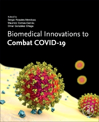 Biomedical Innovations to Combat COVID-19 - 1st Edition - ISBN: 9780323902489