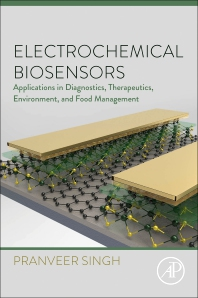 Electrochemical Biosensors - 1st Edition - ISBN: 9780323906326