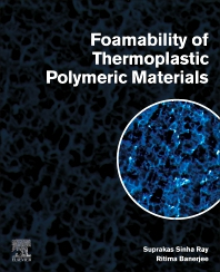 Foamability of Thermoplastic Polymeric Materials - 1st Edition - ISBN: 9780323907675