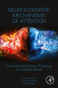 Neurocognitive Mechanisms of Attention - 1st Edition - ISBN: 9780323909358, 9780323909365