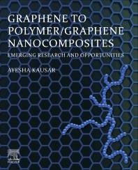 Cover image for Graphene to Polymer/Graphene Nanocomposites