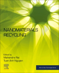 Nanomaterials Recycling - 1st Edition - ISBN: 9780323909822