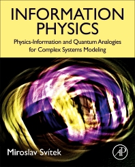 Information Physics - 1st Edition - ISBN: 9780323910118