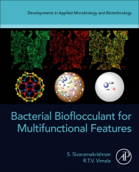 Bacterial Bioflocculant for Multifunctional Features