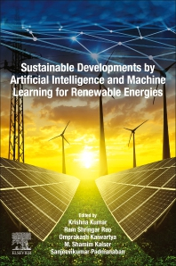 Sustainable Developments by Artificial Intelligence and Machine Learning for Renewable Energies - 1st Edition - ISBN: 9780323912280