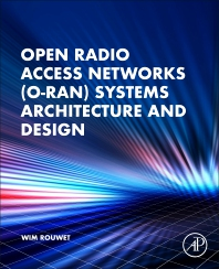 Open Radio Access Networks (O-RAN) Systems Architecture and Design