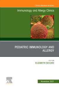 Cover image for Pediatric Immunology and Allergy, An Issue of Immunology and Allergy Clinics of North America