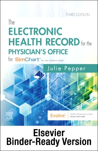 The Electronic Health Record for the Physician's Office for SimChart for the Medical Office and SimChart for the Medical Office Learning the Medical Office Workflow 2022 Edition - 3rd Edition - ISBN: 9780323932097