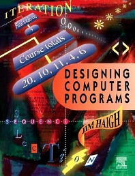 Designing Computer Programs, 1st Edition,Jim Haigh,ISBN9780340613986