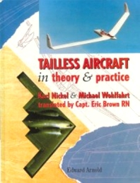Tailless Aircraft, 1st Edition,Karl Nickel,Michael Wohlfahrt,Eric Brown,ISBN9780340614020