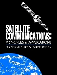 Satellite Communications, 1st Edition,David Calcutt,Laurie Tetley,ISBN9780340614488