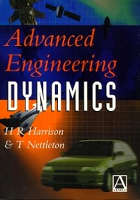 Advanced Engineering Dynamics, 1st Edition,ISBN9780340645710