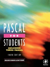 Pascal for Students (including Turbo Pascal), 3rd Edition,Ray Kemp,Brian Hahn,ISBN9780340645888