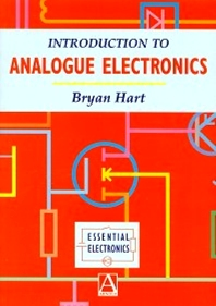 Introduction to Analogue Electronics, 1st Edition,B. Hart,ISBN9780340652480