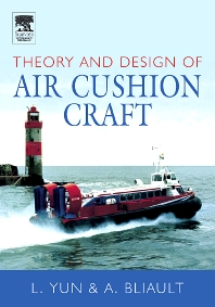 Theory & Design of Air Cushion Craft, 1st Edition,Liang Yun,Alan Bliault,ISBN9780340676509