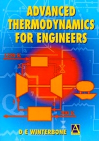 Advanced Thermodynamics for Engineers, 1st Edition,D. Winterbone,Ali Turan,ISBN9780340676998