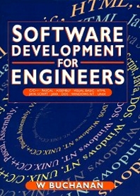 Software Development for Engineers, 1st Edition,William Buchanan,ISBN9780340700143