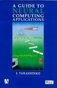 Cover image for Guide to Neural Computing Applications