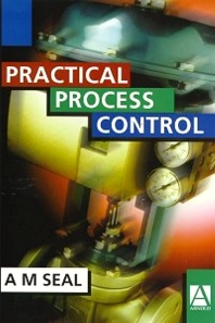 Practical Process Control, 1st Edition,Anthony Seal,ISBN9780340705902