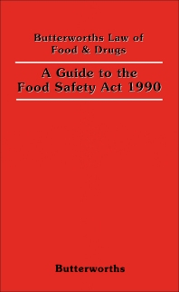 A Guide to the Food Safety Act 1990 - 1st Edition - ISBN: 9780406327321, 9781483103518