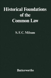 Historical Foundations of the Common Law - 1st Edition - ISBN: 9780406625007, 9781483182551