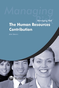 Managing Risk: The Human Resources Contribution - 1st Edition - ISBN: 9780406971456