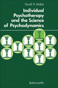 Individual Psychotherapy and the Science of Psychodynamics - 1st Edition - ISBN: 9780407000889, 9781483191867