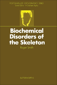 Biochemical Disorders of the Skeleton - 1st Edition - ISBN: 9780407001220, 9781483163642