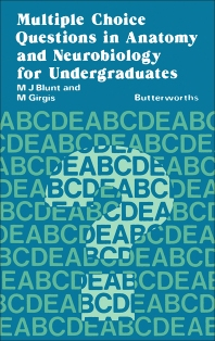 Multiple Choice Questions in Anatomy and Neurobiology for Undergraduates - 1st Edition - ISBN: 9780407001534, 9781483141824