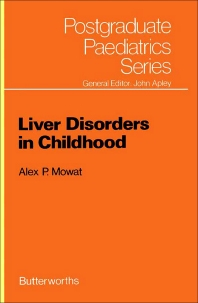 Liver Disorders in Childhood - 1st Edition - ISBN: 9780407001633, 9781483162560